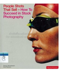 People Shots That Sell- How To Succeed in Stock Photography
